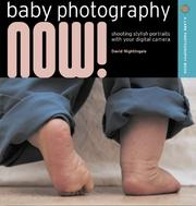 Cover of: Baby Photography NOW! | David Nightingale