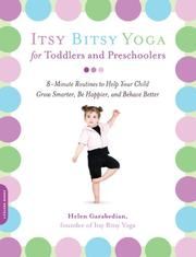 Cover of: Itsy Bitsy Yoga for Toddlers and Preschoolers