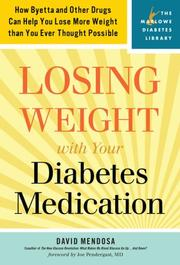 Cover of: Losing Weight with Your Diabetes Medication | David Mendosa