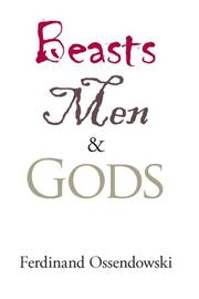 Cover of: Beasts, Men, and Gods