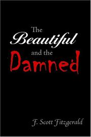 Cover of: The Beautiful and the Damned | F. Scott Fitzgerald