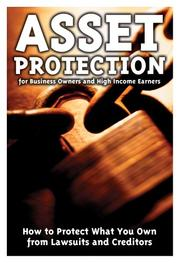 Cover of: Asset Protection for Business Owners and High Income Earners | Georgia Mitchell