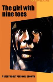 Cover of: The girl with nine toes | Ray Wilkins