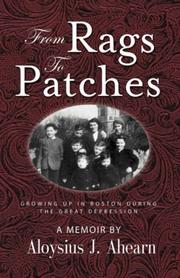 Cover of: FROM RAGS TO PATCHES | Aloysius, J. Ahearn