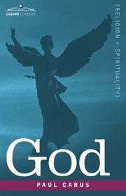Cover of: God: an enquiry into the nature of man's highest ideal and a solution of the problem from the standpoint of science