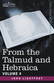 Cover of: From the Talmud and Hebraica, Volume 4 | John Lightfoot