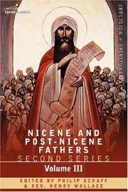 Cover of: NICENE AND POST-NICENE FATHERS: Second Series Volume III Theodoret, Jerome, Gennadius, Rufinus: Historical Writings
