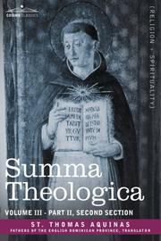 Cover of: Summa Theologica, Volume 3 (Part II, Second Section) | Thomas Aquinas