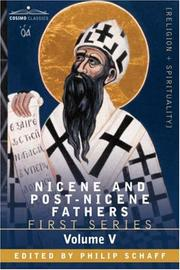 Cover of: NICENE AND POST-NICENE FATHERS: First Series, Volume V St. Augustine: Anti-Pelagian Writings