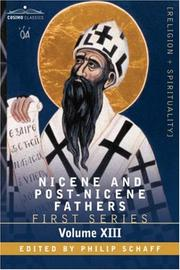 Cover of: NICENE AND POST-NICENE FATHERS: First Series, Volume XIII St.Chrysostom | Philip Schaff