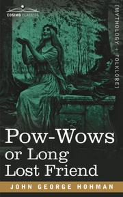 Cover of: Pow-Wows or Long Lost Friend | John George Hohman