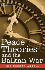 Cover of: Peace Theories and the Balkan War | Sir Norman Angell