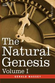 Cover of: The Natural Genesis, Volume I | Gerald Massey