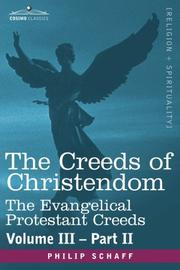 Cover of: The creeds of Christendom: with a history and critical notes