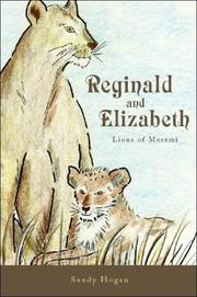 Cover of: Reginald and Elizabeth: Lions of Moremi | Sandy Hogan