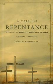 Cover of: A Call to Repentance | Danny G., Sr. Hatfield