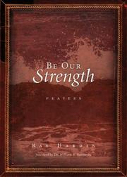 Cover of: Be Our Strength | Ray Hardin