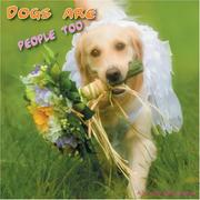 Cover of: Dogs Are People Too 2008 Wall Calendar | Magnum Publications