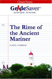 Cover of: GradeSaver(tm) ClassicNotes The Rime of the Ancient Mariner | Tania Asnes
