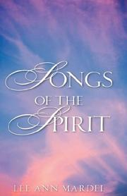 Cover of: SONGS OF THE SPIRIT | Lee Ann Mardel