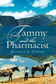Cover of: Tammy and the Pharmacist | Beatrice, E Toppins