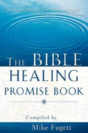 Cover of: The Bible Healing Promise Book | Michael Fugett