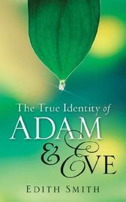Cover of: The True Identity Of Adam & Eve