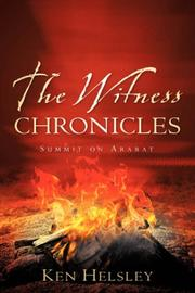 Cover of: The Witness Chronicles | Ken Helsley