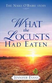 Cover of: What the Locusts Had Eaten
