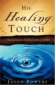 Cover of: His Healing Touch | Jason Powers