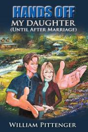 Cover of: HANDS OFF MY DAUGHTER (Until After Marriage)