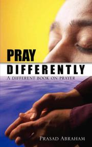 Cover of: PRAY DIFFERENTLY | Prasad Abraham