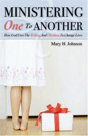 Cover of: MINISTERING ONE TO ANOTHER | Mary, H. Johnson