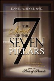 Cover of: THE SECRET OF THE SEVEN PILLARS - Building Your Life on God