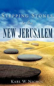 Cover of: Stepping Stones to the New Jerusalem | Karl, W. Nichol