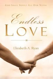 Cover of: Endless Love | Elizabeth A. Ryan