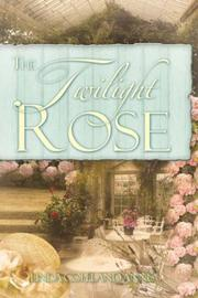 Cover of: The Twilight Rose | Linda, Copeland Annis