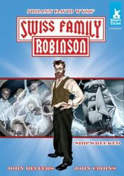 Cover of: The Swiss Family Robinson Tale #1 Shipwrecked!