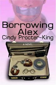 Cover of: Borrowing Alex | Cindy Procter-King