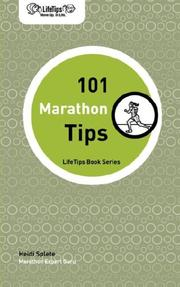 Cover of: LifeTips 101 Marathon Tips | Heidi Splete