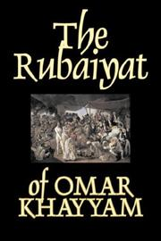 Cover of: The Rubaiyat of Omar Khayyam