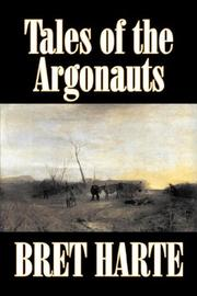 Tales of the Argonauts and Other Sketches by Bret Harte