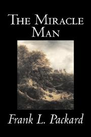 Cover of: The Miracle Man | Frank, L. Packard