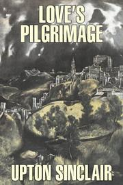 Cover of: Love's Pilgrimage: a novel