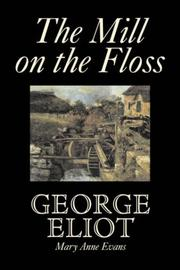 Cover of: The Mill on the Floss | George Eliot