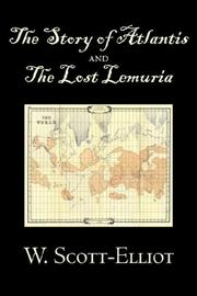 Cover of: The Story of Atlantis and the Lost Lemuria