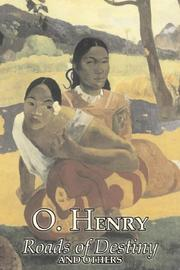Cover of: Roads of Destiny and Others by O. Henry