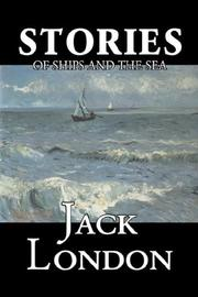 Cover of: Stories of Ships and the Sea