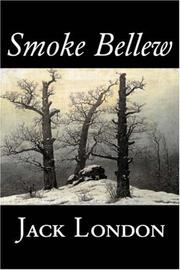 Cover of: Smoke Bellew | Jack London