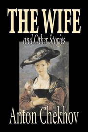 Cover of: The Wife and Other Stories by Anton Pavlovich Chekhov